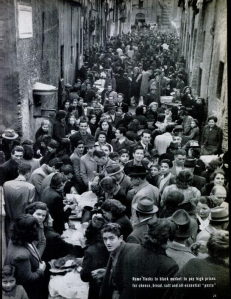 """Rome flocks to the black market to pay high prices for bread, cheese, salt and all-essential pasta"" (LIFE/Margaret Bourke-White, Scanned by Comet)"