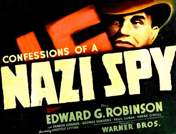 Watching 1939: Confessions of a Nazi Spy (1939) | Comet Over